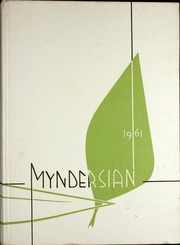 1961 Edition, Mynderse Academy - Myndersian Yearbook (Seneca Falls, NY)