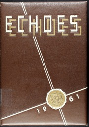 Page 1, 1961 Edition, Hamburg High School - Echoes Yearbook (Hamburg, NY) online yearbook collection