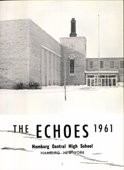 Page 7, 1961 Edition, Hamburg High School - Echoes Yearbook (Hamburg, NY) online yearbook collection