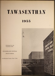 Page 5, 1955 Edition, Guilderland Central High School - Tawasenthan Yearbook (Guilderland Center, NY) online yearbook collection