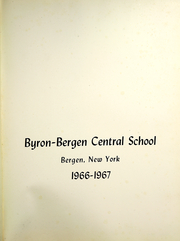Page 5, 1967 Edition, Byron Bergen Central School - Apiary Yearbook (Bergen, NY) online yearbook collection