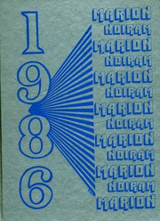 Marion High School - Noiram Yearbook (Marion, NY) online yearbook collection, 1986 Edition, Page 1