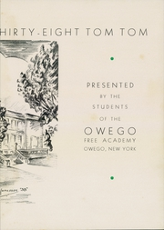 Page 7, 1938 Edition, Owego Free Academy - Tom Tom Yearbook (Owego, NY) online yearbook collection