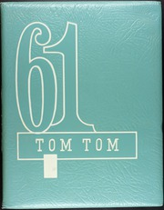 1961 Edition, Owego Free Academy - Tom Tom Yearbook (Owego, NY)