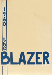 Page 1, 1960 Edition, North Babylon High School - Blazer Yearbook (North Babylon, NY) online yearbook collection