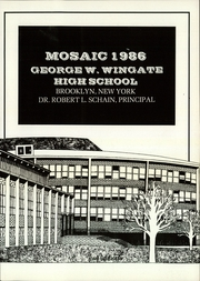 Page 3, 1986 Edition, George W Wingate High School - Mosaic Yearbook (Brooklyn, NY) online yearbook collection