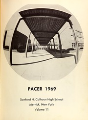 Page 5, 1969 Edition, Sanford H Calhoun High School - Pacer Yearbook (Merrick, NY) online yearbook collection