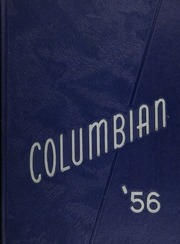 1956 Edition, Columbia High School - Columbian Yearbook (East Greenbush, NY)