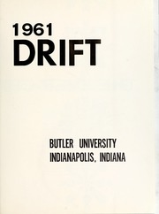 Page 5, 1961 Edition, Butler University - Carillon / Drift Yearbook (Indianapolis, IN) online yearbook collection