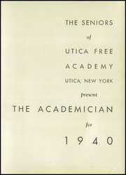 Page 7, 1940 Edition, Utica Free Academy - Academician Yearbook (Utica, NY) online yearbook collection