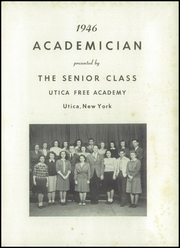 Page 5, 1946 Edition, Utica Free Academy - Academician Yearbook (Utica, NY) online yearbook collection