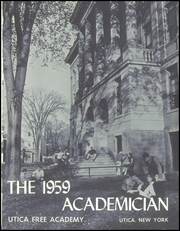 Page 5, 1959 Edition, Utica Free Academy - Academician Yearbook (Utica, NY) online yearbook collection