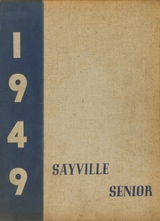 1949 Edition, Sayville High School - Senior Yearbook (Sayville, NY)