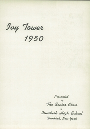 Page 7, 1950 Edition, Dunkirk High School - Ivy Tower Yearbook (Dunkirk, NY) online yearbook collection