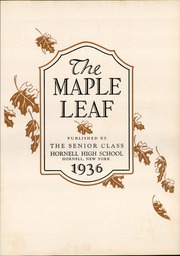 Page 7, 1936 Edition, Hornell High School - Maple Leaf Yearbook (Hornell, NY) online yearbook collection