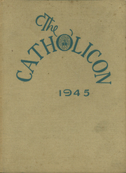 1945 Edition, Catholic Central High School - Catholicon Yearbook (Troy, NY)