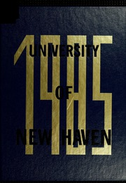 1985 Edition, University of New Haven - Chariot Yearbook (West Haven, CT)