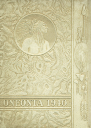 1940 Edition, Oneonta High School - Oneonta Yearbook (Oneonta, NY)