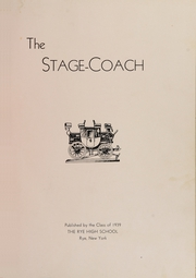 Page 3, 1939 Edition, Rye High School - Stage Coach Yearbook (Rye, NY) online yearbook collection