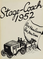 Page 5, 1952 Edition, Rye High School - Stage Coach Yearbook (Rye, NY) online yearbook collection