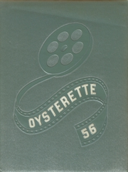 1956 Edition, Oyster Bay High School - Oysterette Yearbook (Oyster Bay, NY)