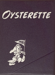 1958 Edition, Oyster Bay High School - Oysterette Yearbook (Oyster Bay, NY)