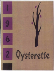 1962 Edition, Oyster Bay High School - Oysterette Yearbook (Oyster Bay, NY)