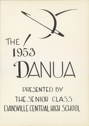 Page 5, 1953 Edition, Dansville Central School - Danua Yearbook (Dansville, NY) online yearbook collection