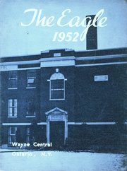 Page 1, 1952 Edition, Wayne Central High School - Eagle Yearbook (Ontario, NY) online yearbook collection