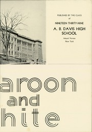 Page 7, 1939 Edition, A B Davis High School - Maroon and White Yearbook (Mount Vernon, NY) online yearbook collection