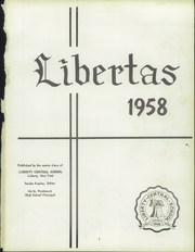 Page 5, 1958 Edition, Liberty High School - Libertas Yearbook (Liberty, NY) online yearbook collection
