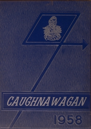 Fonda Fultonville High School - Caughnawagan Yearbook (Fonda, NY) online yearbook collection, 1958 Edition, Page 1