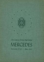 1945 Edition, Our Lady of Mercy High School - Mercedes Yearbook (Rochester, NY)
