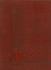 1955 Edition, Thomas A Edison High School - Edisonian Yearbook (Elmira Heights, NY)