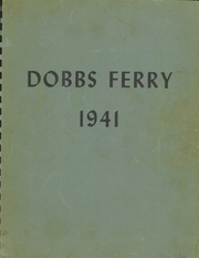 1941 Edition, Dobbs Ferry High School - Periauger Yearbook (Dobbs Ferry, NY)