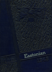 1943 Edition, East High School - Eastonian Yearbook (Buffalo, NY)