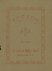 1928 Edition, Rye Neck High School - Scraps Yearbook (Mamaroneck, NY)