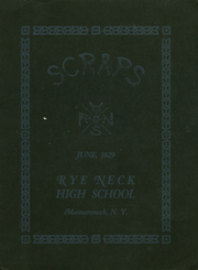Page 1, 1929 Edition, Rye Neck High School - Scraps Yearbook (Mamaroneck, NY) online yearbook collection
