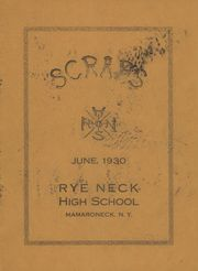 1930 Edition, Rye Neck High School - Scraps Yearbook (Mamaroneck, NY)