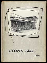 1956 Edition, Lyons High School - Lyons Tale Yearbook (Lyons, NY)