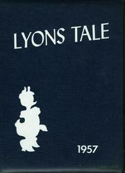 1957 Edition, Lyons High School - Lyons Tale Yearbook (Lyons, NY)