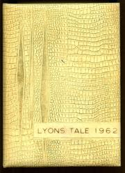 1962 Edition, Lyons High School - Lyons Tale Yearbook (Lyons, NY)