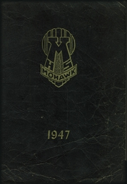 1947 Edition, Mohawk High School - Mohican Yearbook (Mohawk, NY)