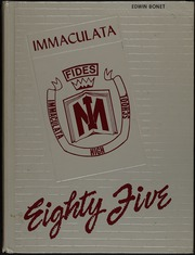 1985 Edition, Immaculata High School - Immaculata Yearbook (New York, NY)