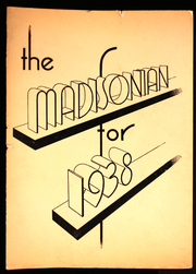 1938 Edition, Madison High School - Madisonian Yearbook (Rochester, NY)