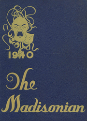 1940 Edition, Madison High School - Madisonian Yearbook (Rochester, NY)