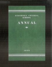 1939 Edition, Onondaga Central School - Onondagan Yearbook (Nedrow, NY)