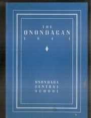1941 Edition, Onondaga Central School - Onondagan Yearbook (Nedrow, NY)