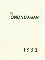 Page 1, 1952 Edition, Onondaga Central School - Onondagan Yearbook (Nedrow, NY) online yearbook collection