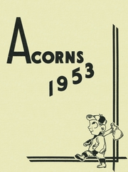 1953 Edition, Deposit Central High School - Acorns Yearbook (Deposit, NY)